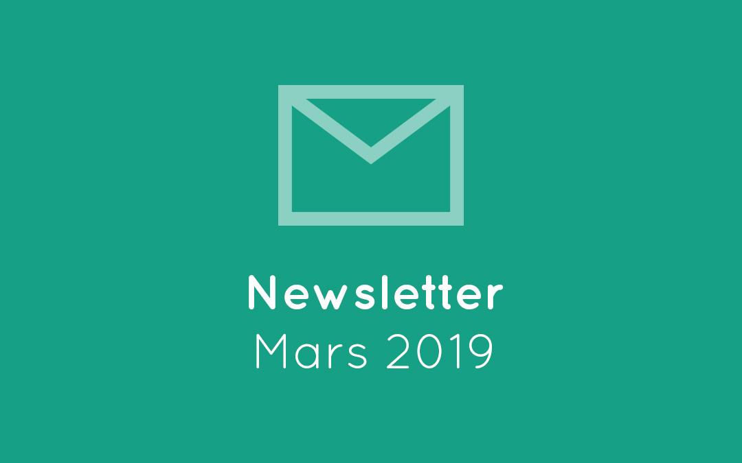 Newsletter – Mars 2019