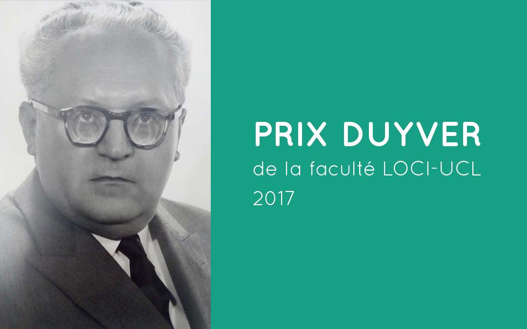 Prix Duyver de la faculté LOCI-UCL, 2017